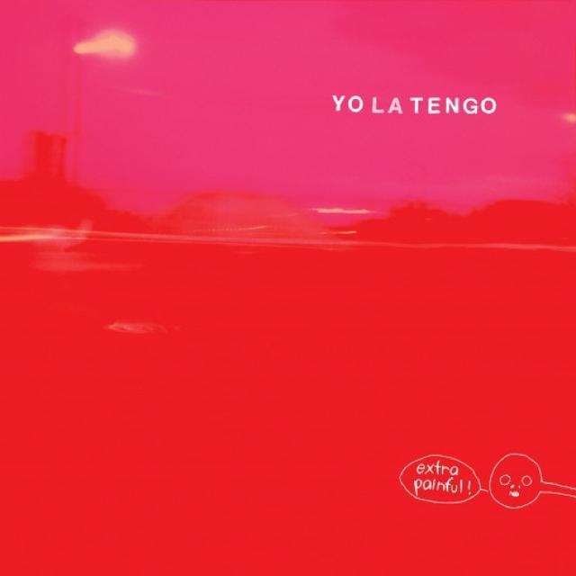 Wochenendwalkman Yo La Tengo Extra Painful