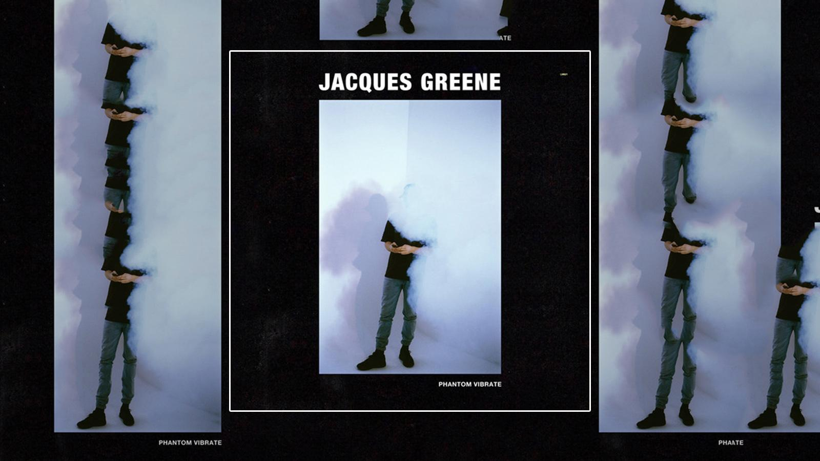 Jacques Greene - Phantom Vibrate - Cover