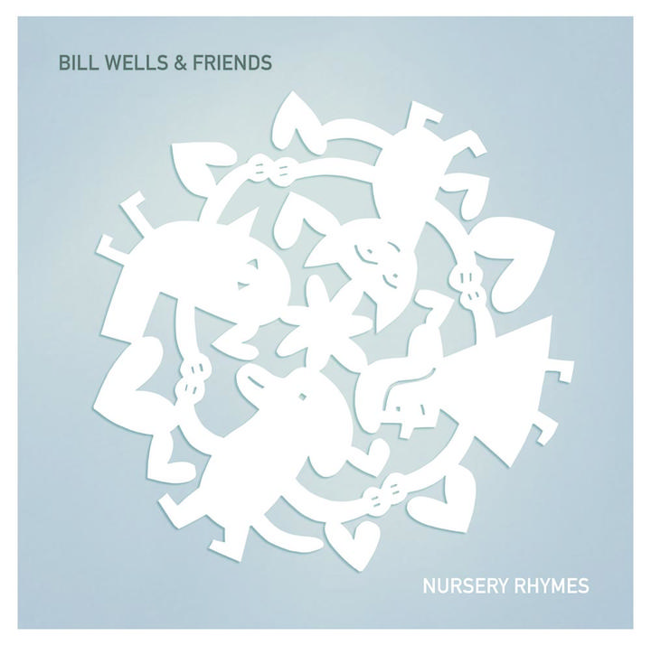 Bill Wells and Friends Nursery Rhymes Cover WW 28112015