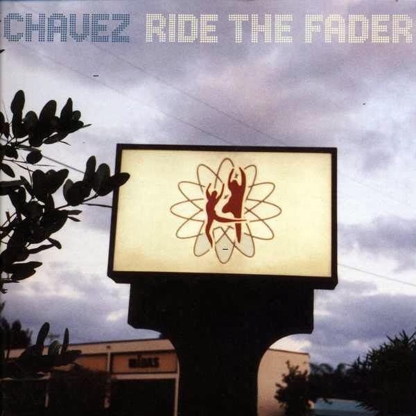 Chavez - Ride the Fader WW 19122015