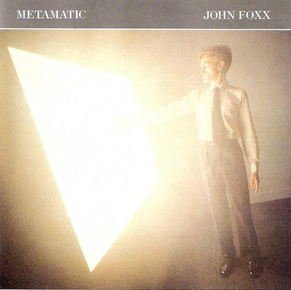 John Foxx Metamatic