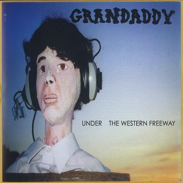 Grandaddy Under the western freeway Cover WW