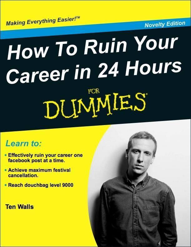 Ten Walls How To Ruin your Career for Dummies