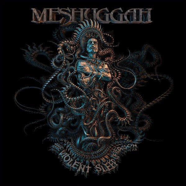 Meshuggah The Violent Sleep of Reason Cover WW