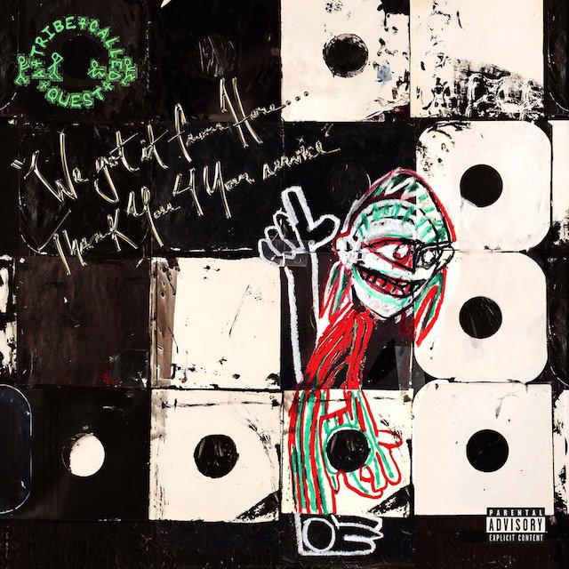 A Tribe Called Quest We Got It From Here Cover 12112016