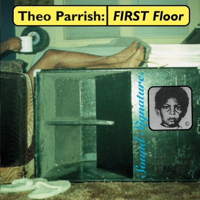 Theo Parrish First Floor