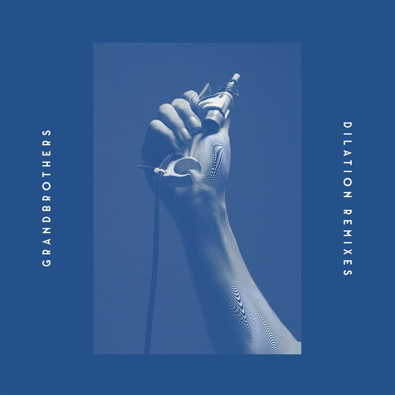 Grandbrothers Dilation Remixes Full Cover