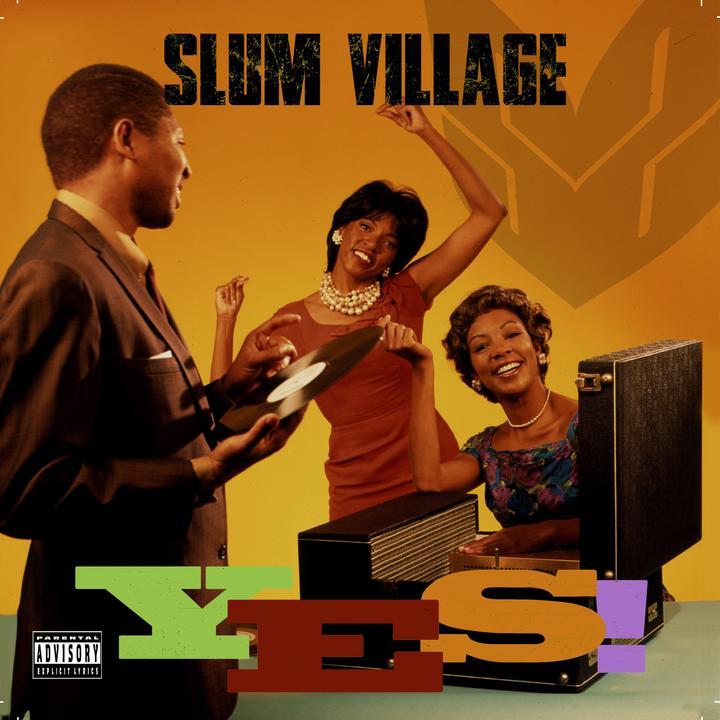 Slum Village Yes Cover WW07012017