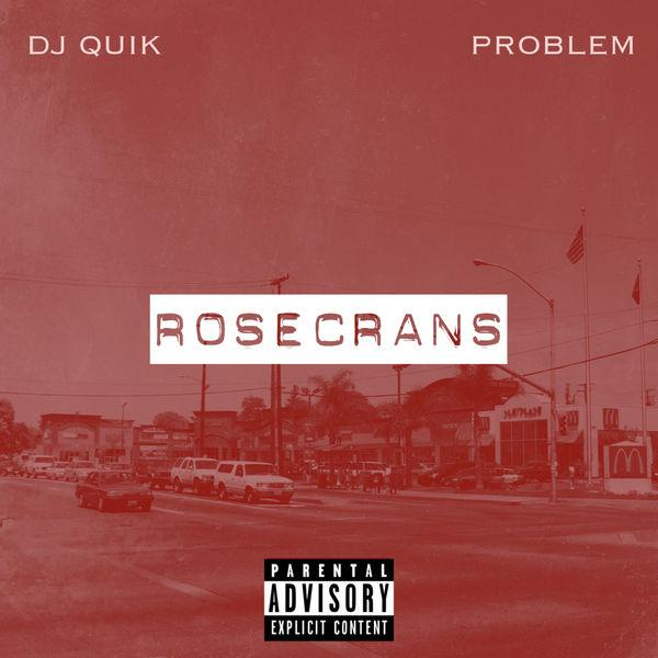 DJ Quik Problem Rosecrans Cover