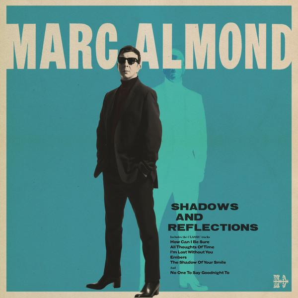 Marc Almond Shadows And Reflections Artwork