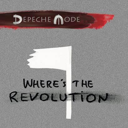 Depeche Mode Wheres The Revolution Artwork WW04022017
