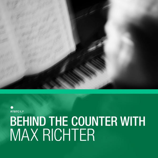 Max Richter Behind The Counter Artwork