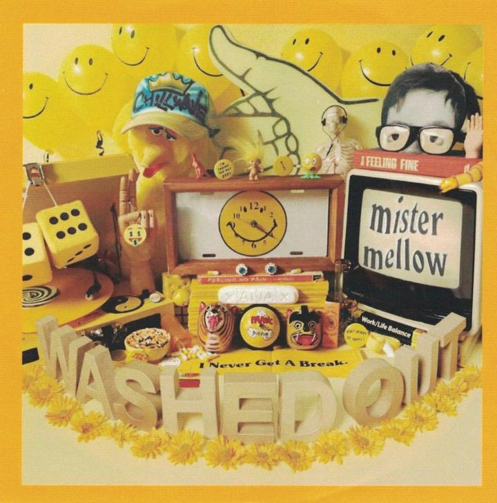 Washed Out Mister Mellow Cover