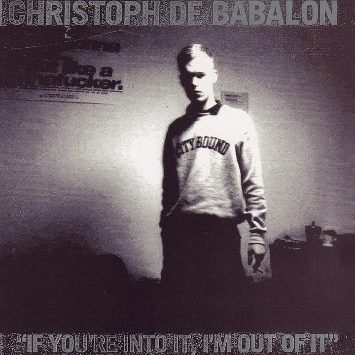 Christoph de Babalon -If youre into it artwork