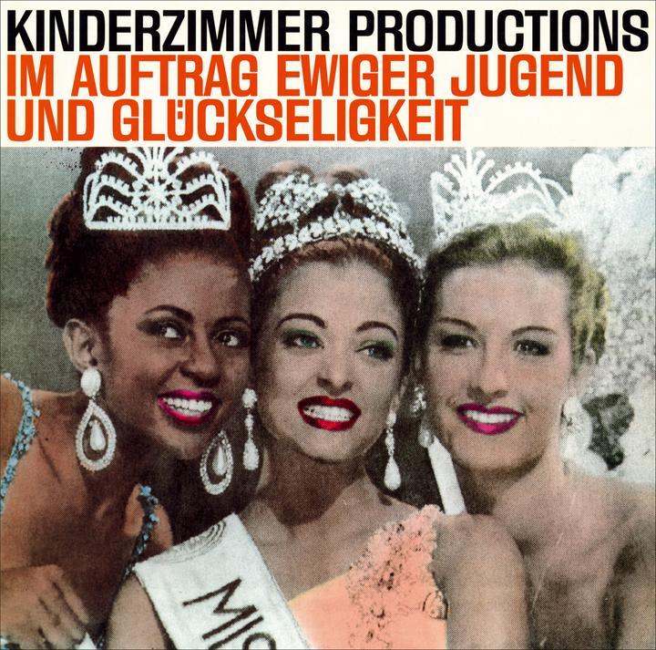 Kinderzimmer Productions Im Auftrag Ewiger Jugend Und Glückseligkeit Cover WW