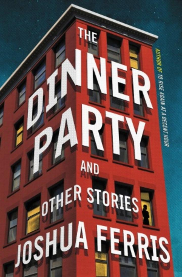 Pageturner - Joshua Ferris - The Dinner Party