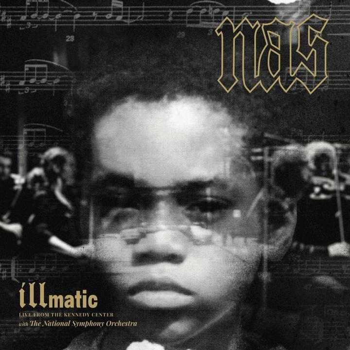 Nas – Illmatic: Live from the Kennedy Center