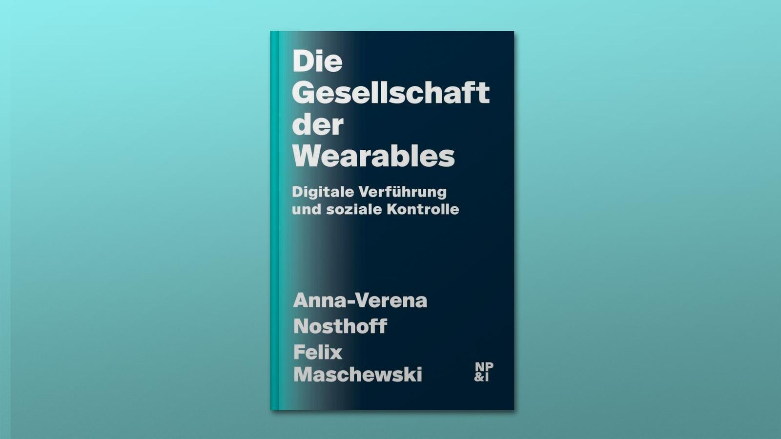 Buchrezension Die Gesellschaft der Wearables