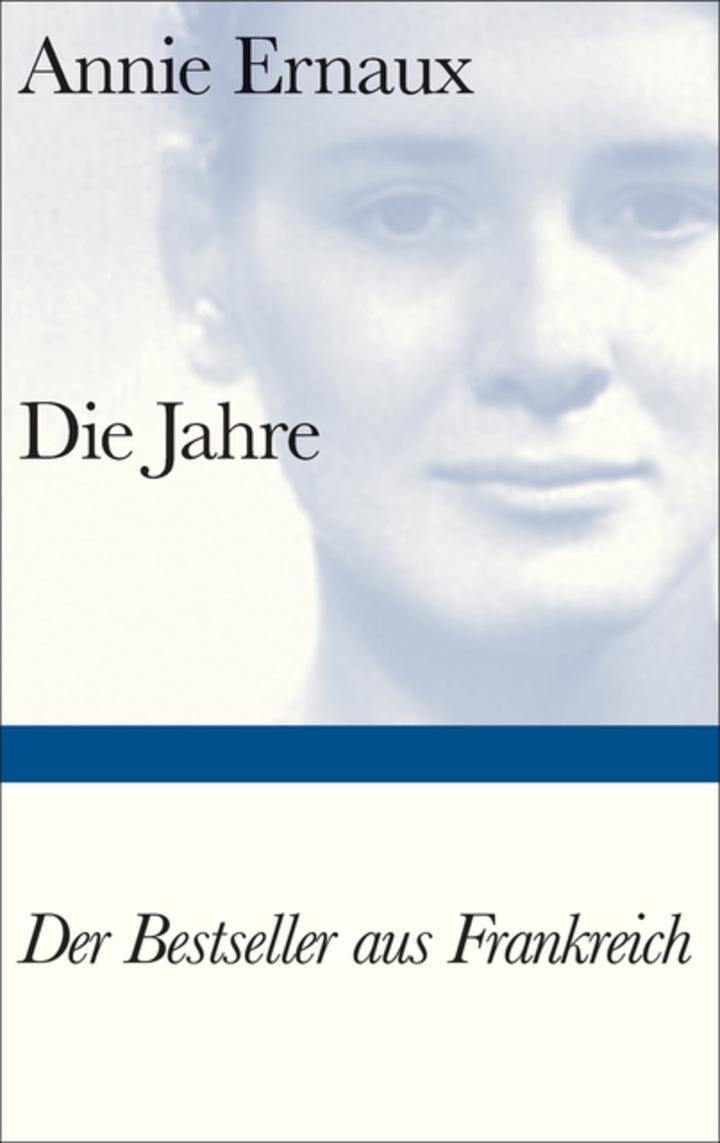 Annie Ernaux - Die Jahre