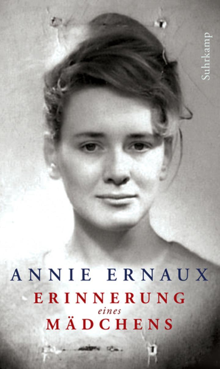 Annie Ernaux - Erinnerung eines Mädchens