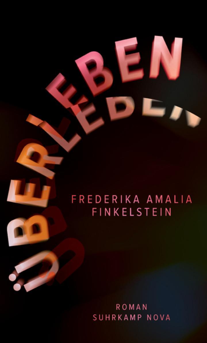Frederika Amalia Finkelstein - Überleben