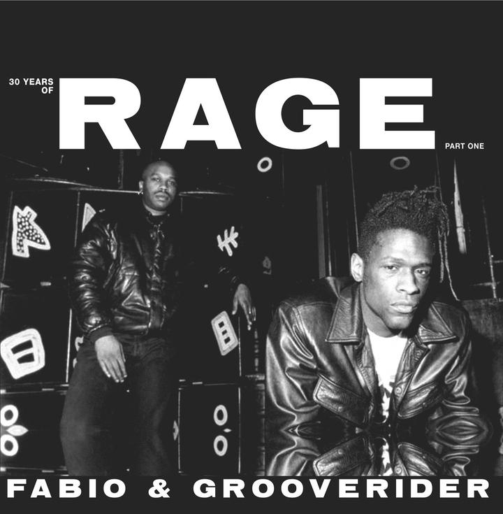 Fabio & Grooverider – 30 Years of Rage: Part 1 & 2