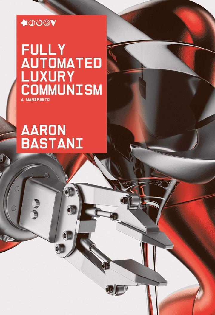 Pageturner Oktober 2020 Aaron Bastani Fully Automated Luxury Communism Artwork
