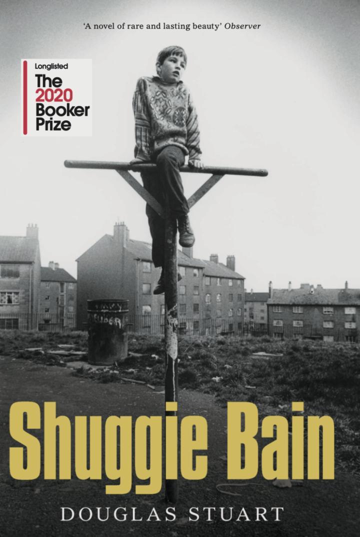 Douglas Stuart – Shuggie Bain Cover