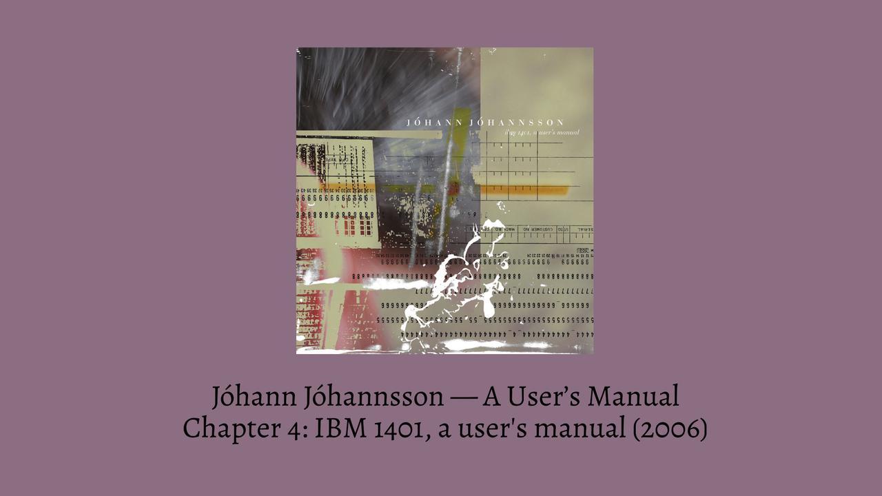 Johann Johannsson A Users Manual IBM banner