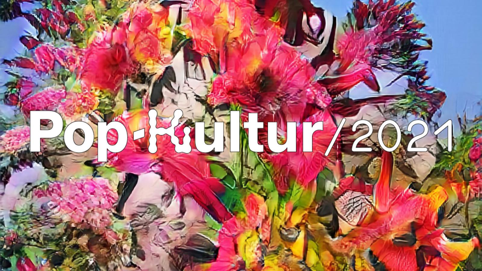 Pop-Kultur 2021 start