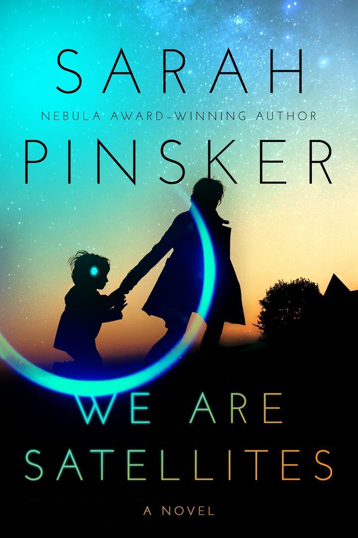 Pageturner September 2021 Sarah Pinsker – We Are Satellites